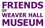 Once Upon a Time » The Friends of Weaver Hall Museum